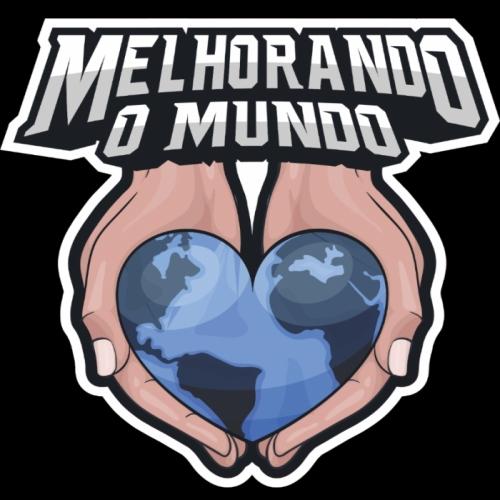 MELHORANDO O MUNDO