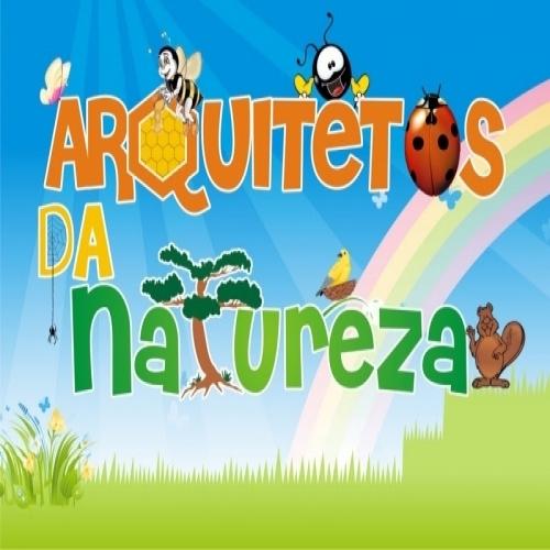 ARQUITETOS DA NATUREZA